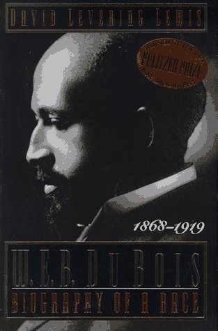 W. E. B. du Bois Biography of a Race, 1868-1919  1994 (Revised) edition cover