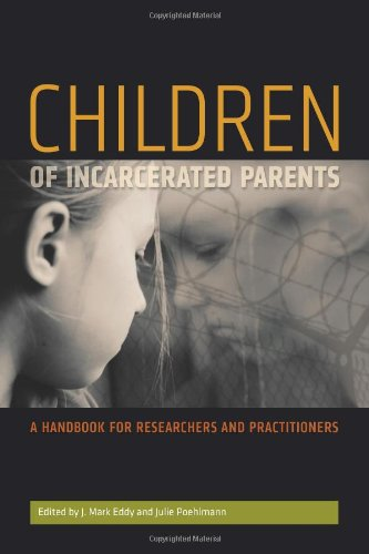 Children of Incarcerated Parents A Handbook for Researchers and Practitioners  2010 edition cover