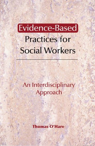 Evidence-Based Practices for Social Workers An Interdisciplinary Approach  2005 edition cover