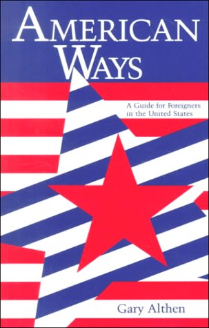 American Ways A Guide for Foreigners in the United States  1988 edition cover