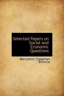 Selected Papers on Social and Economic Questions  N/A 9781116642681 Front Cover