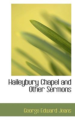 Haileybury Chapel and Other Sermons  N/A 9781116725681 Front Cover