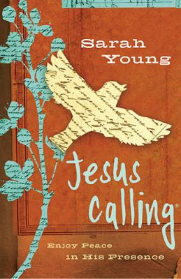 Jesus Calling Enjoying Peace in His Presence  2012 9781400321681 Front Cover