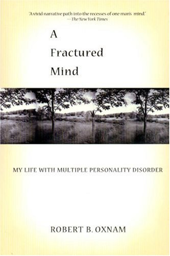 Fractured Mind My Life with Multiple Personality Disorder N/A edition cover