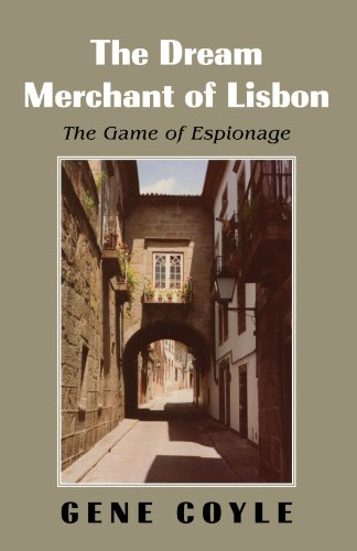 Dream Merchant of Lisbon The Game of Espionage N/A edition cover