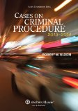 Cases on Criminal Procedure: 2013-2014 1st 2012 edition cover
