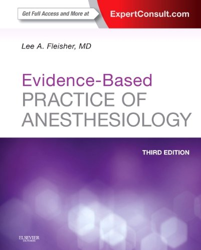 Evidence-Based Practice of Anesthesiology Expert Consult - Online and Print 3rd 2013 edition cover