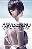 Awakening Olivia North  N/A 9781490971681 Front Cover