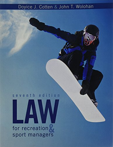 Law for Recreation and Sport Managers  7th 2017 (Revised) 9781524902681 Front Cover
