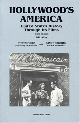 Hollywood's America United States History Through Its Films 3rd 2001 (Revised) edition cover