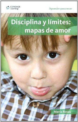 Disciplina y limites: Mapas De Amor  2008 edition cover
