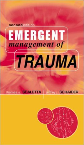 Emergent Management of Trauma  2nd 2001 (Revised) 9780071345682 Front Cover