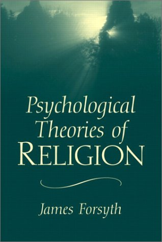 Psychological Theories of Religion   2003 edition cover