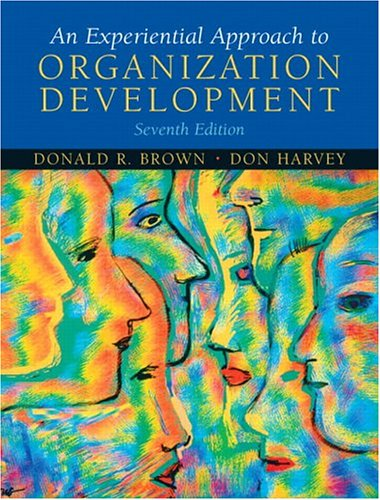 Experiential Approach to Organization Development  7th 2006 (Revised) 9780131441682 Front Cover