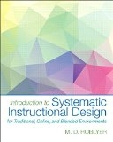 Introduction to Systematic Instructional Design for Traditional, Online, and Blended Environments   2015 edition cover