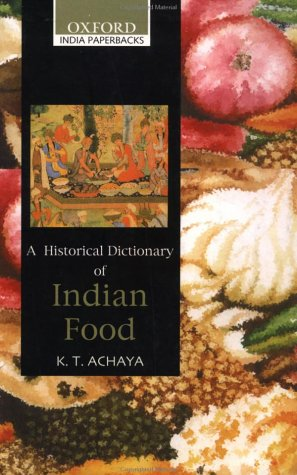Historical Dictionary of Indian Food   2003 edition cover