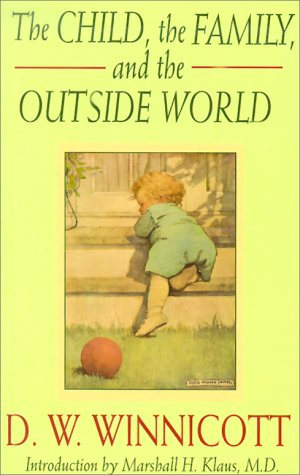 Child, the Family, and the Outside World  2nd 1987 edition cover