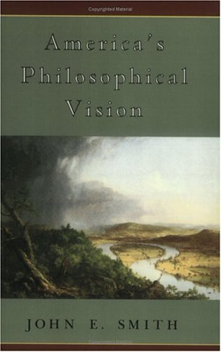 America's Philosophical Vision   1992 9780226763682 Front Cover