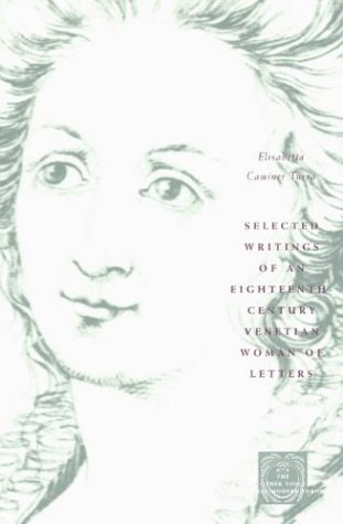 Selected Writings of an Eighteenth-Century Venetian Woman of Letters   2003 edition cover