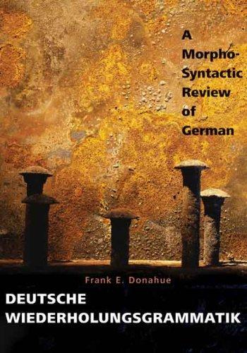 Deutsche Wiederholungsgrammatik A Morpho-Syntactic Review of German  2009 edition cover