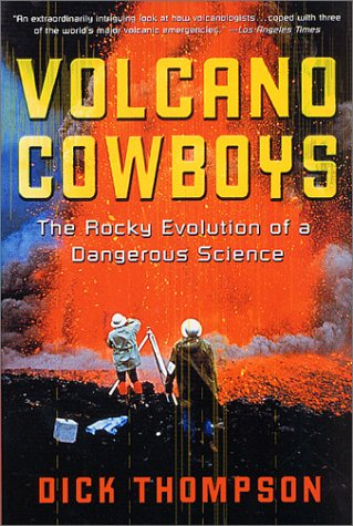 Volcano Cowboys The Rocky Evolution of a Dangerous Science Revised edition cover