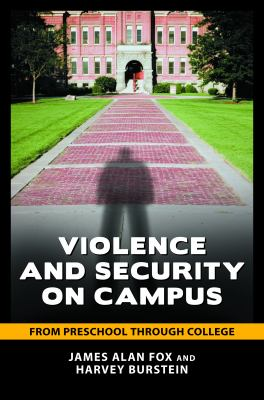 Violence and Security on Campus From Preschool Through College  2010 edition cover