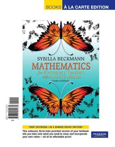 Mathematics for Elementary Teachers, Books a la Carte Edition  3rd 2011 edition cover
