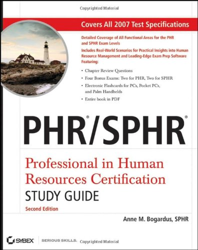 PHR/SPHR Professional in Human Resources Certification Study Guide 2nd 2007 (Student Manual, Study Guide, etc.) edition cover