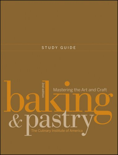Baking and Pastry Mastering the Art and Craft 2nd 2009 (Guide (Pupil's)) edition cover