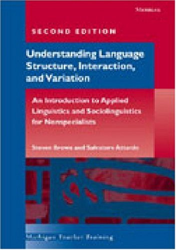 Workbook for Understanding Language Structure, Interaction, and Variation  2nd 2005 edition cover