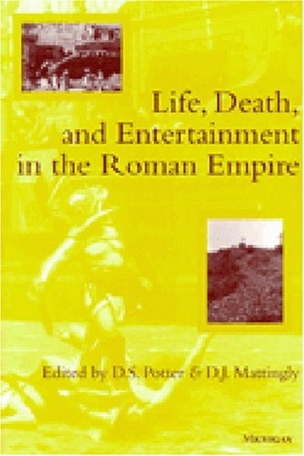 Life, Death, and Entertainment in the Roman Empire  N/A edition cover