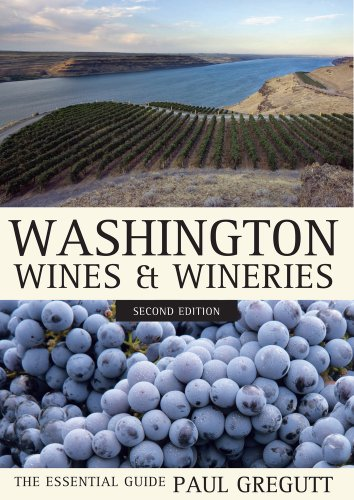 Washington Wines and Wineries The Essential Guide 2nd 2012 edition cover