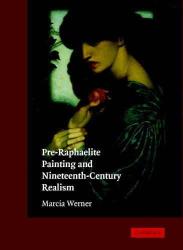 Pre-Raphaelite Painting and Nineteenth-Century Realism   2004 9780521824682 Front Cover