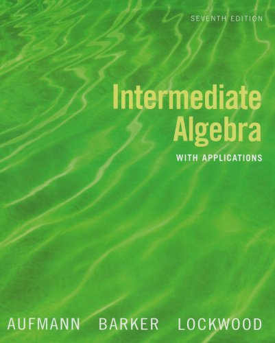 Intermediate Algebra with Applications  7th 2008 9780618803682 Front Cover