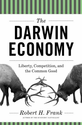 Darwin Economy Liberty, Competition, and the Common Good  2013 (Revised) edition cover