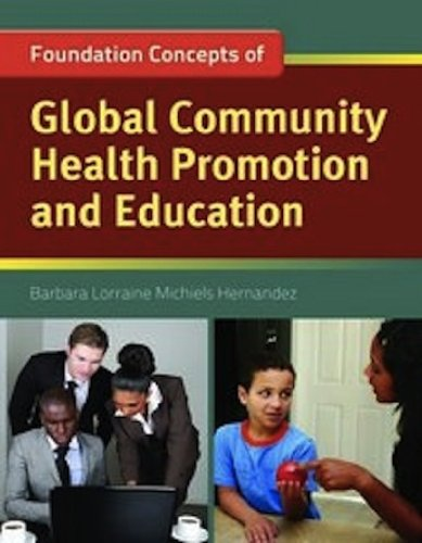 Foundation Concepts of Global Community Health Promotion and Education   2011 (Revised) edition cover