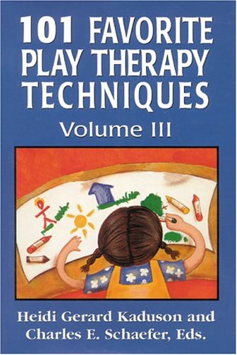 101 Favorite Play Therapy Techniques   2002 edition cover