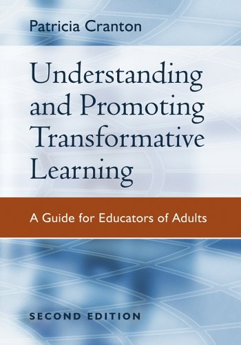 Understanding and Promoting Transformative Learning A Guide for Educators of Adults 2nd 2006 edition cover