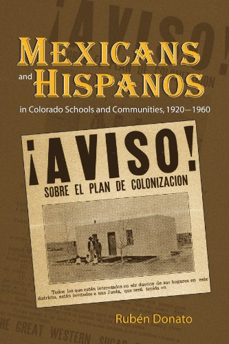 Mexicans and Hispanos in Colorado Schools and Communities, 1920-1960   2007 edition cover