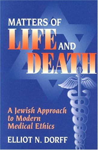 Matters of Life and Death A Jewish Approach to Modern Medical Ethics N/A edition cover