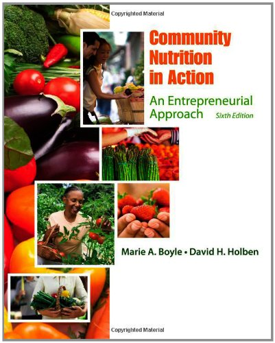 Community Nutrition in Action An Entrepreneurial Approach 6th 2013 9781111989682 Front Cover
