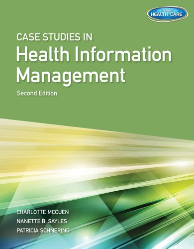 Case Studies for Health Information Management:   2013 edition cover