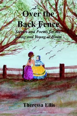 Over the Back Fence N/A 9781403381682 Front Cover