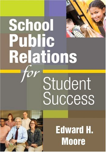 School Public Relations for Student Success   2009 edition cover