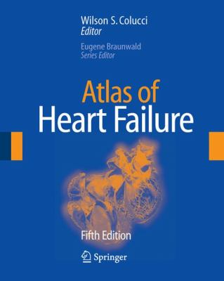 Atlas of Heart Failure  5th 2008 edition cover