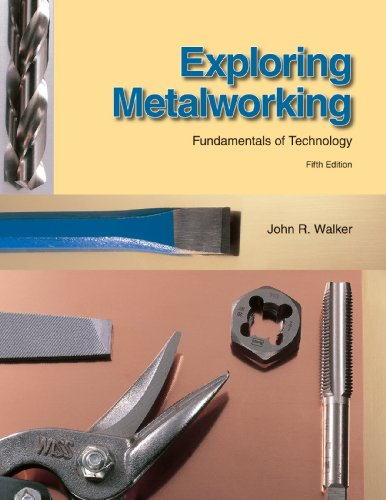 Exploring Metalworking Fundamentals of Technology 5th 2009 edition cover