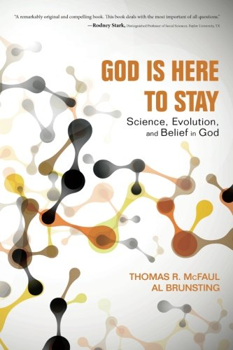 God Is Here to Stay Science, Evolution, and Belief in God N/A 9781625646682 Front Cover