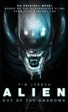 Alien - Out of the Shadows   2013 9781781162682 Front Cover