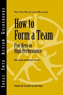 How to Form a Team Five Keys to High Performance  2007 edition cover