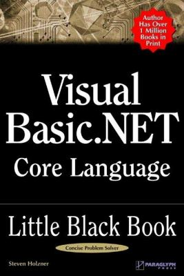 Visual Basic. NET Core Language Little Black Book   2003 9781932111682 Front Cover